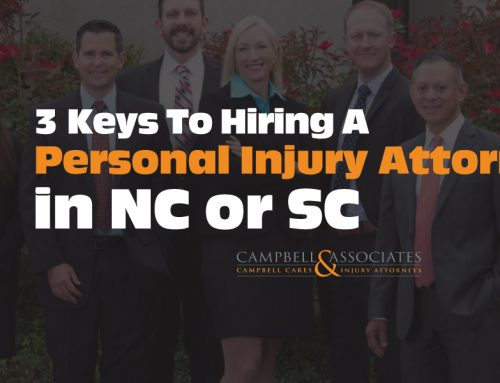 3 Keys to Hiring a Personal Injury Attorney In North or South Carolina